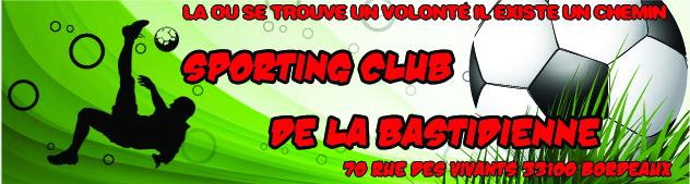 SPORTING CLUB DE LA BASTIDIENNE : site officiel du club de foot de BORDEAUX - footeo