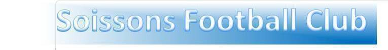 SOISSONS FOOTBALL CLUB : site officiel du club de foot de SOISSONS - footeo