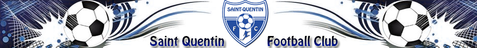 Site Internet officiel du club de football SAINT QUENTIN FOOTBALL CLUB
