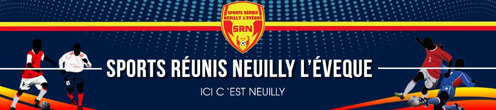 SPORTS RÉUNIS NEUILLY L'EVÊQUE : site officiel du club de foot de NEUILLY L'EVÊQUE - footeo