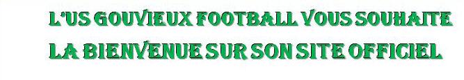 US GOUVIEUX : site officiel du club de foot de GOUVIEUX - footeo