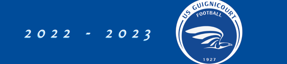 US GUIGNICOURT FOOTBALL : site officiel du club de foot de Guignicourt - footeo