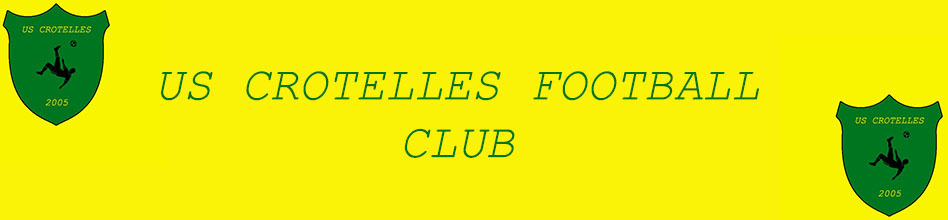 US CROTELLES FOOTBALL CLUB : site officiel du club de foot de CROTELLES - footeo