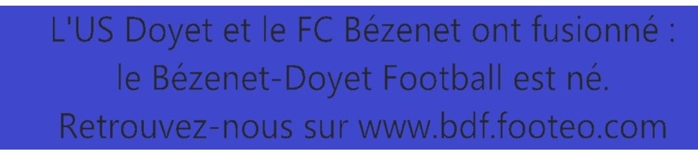 UNION SPORTIVE DOYET : site officiel du club de foot de DOYET - footeo