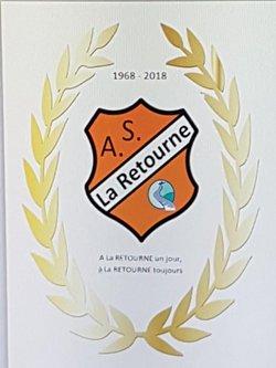 50ème anniversaire du club le 02 juin 2018 à NEUFLIZE - AS RETOURNE