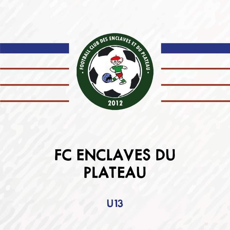 U13 - ENCLAVES DU PLATEAU