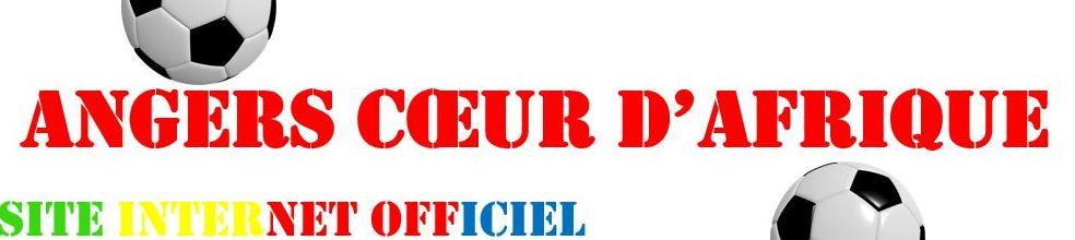 ANGERS COEUR D'AFRIQUE : site officiel du club de foot de Angers - footeo