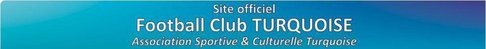 Association Sportive et Culturelle Turquoise : site officiel du club de foot de valenton - footeo
