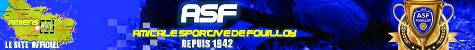 AMICALE SPORTIVE DE FOUILLOY : site officiel du club de foot de FOUILLOY - footeo