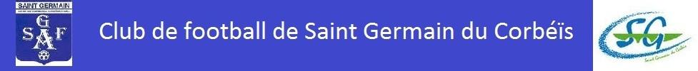 SAINT GERMAIN DU CORBÉÏS : site officiel du club de foot de ST GERMAIN DU CORBEIS - footeo