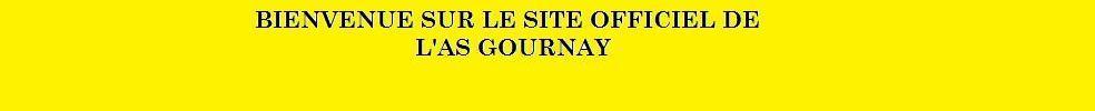AS GOURNAY EN BRAY : site officiel du club de foot de GOURNAY EN BRAY - footeo