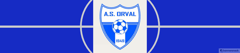 ASSOCIATION SPORTIVE D'ORVAL : site officiel du club de foot de ORVAL - footeo