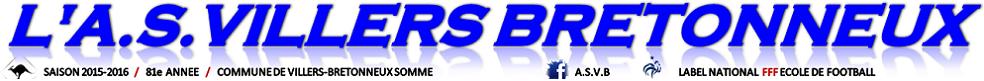 ASSOCIATION SPORTIVE VILLERS-BRETONNEUX : site officiel du club de foot de VILLERS-BRETONNEUX - footeo