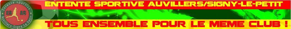 ENTENTE SPORTIVE AUVILLERS/SIGNY-LE-PETIT : site officiel du club de foot de AUVILLERS LES FORGES - footeo