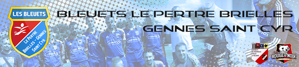 BLEUETS LE PERTRE BRIELLES GENNES ST-CYR : site officiel du club de foot de LE PERTRE - footeo