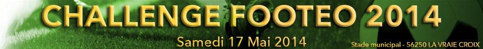 Challenge footeo 2014 : site officiel du tournoi de foot de LA VRAIE CROIX - footeo