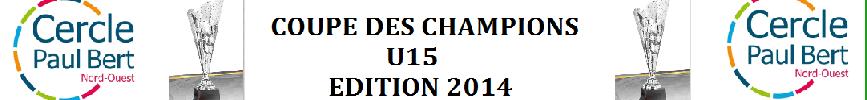 Coupe des champions U15 : site officiel du tournoi de foot de RENNES - footeo
