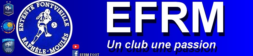 ENTENTE FONTVIEILLE-RAPHELE-MOULES : site officiel du club de foot de Fontvielle - footeo