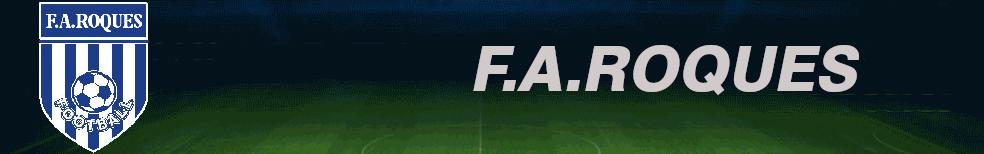 FA ROQUES : site officiel du club de foot de ROQUES - footeo