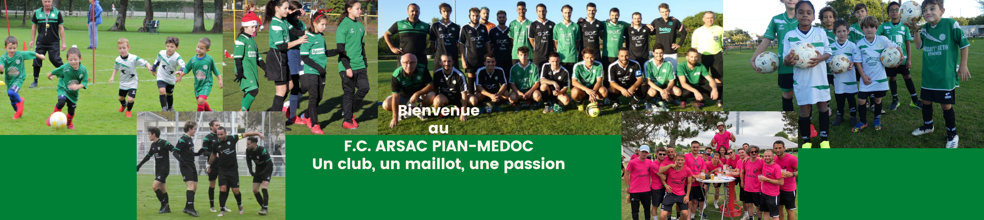 F.C. ARSAC PIAN MEDOC : site officiel du club de foot de LE PIAN MEDOC - footeo