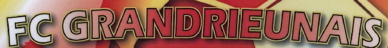 FOOTBALL CLUB GRANDRIEU ROCLES : site officiel du club de foot de GRANDRIEU - footeo