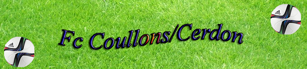 F. C. DE COULLONS-CERDON : site officiel du club de foot de COULLONS - footeo