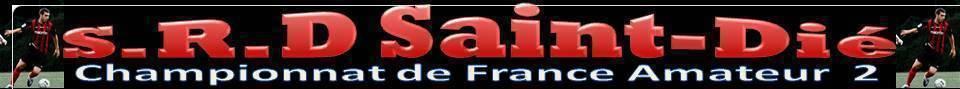 S.R.D SAINT-DIE : site officiel du club de foot de ST DIE - footeo