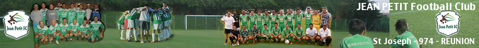 Jean Petit Football Club  St Joseph : site officiel du club de foot de ST JOSEPH - footeo
