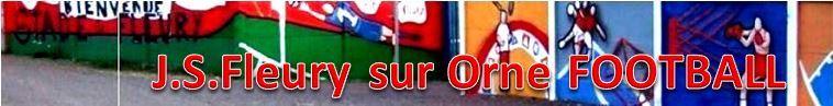 JEUNESSE SPORTIVE DE FLEURY SUR ORNE : site officiel du club de foot de FLEURY SUR ORNE - footeo