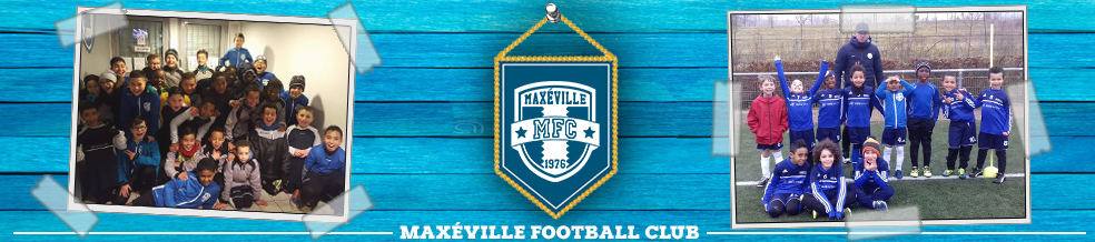 Maxéville Football Club : site officiel du club de foot de Maxéville - footeo