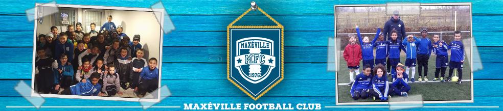 Maxéville Football Club : site officiel du club de foot de Maxéville - footeo