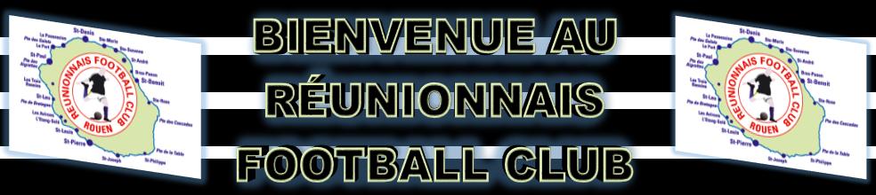 REUNIONNAIS-FOOTBALL-CLUB : site officiel du club de foot de SOTTEVILLE-LES-ROUEN - footeo