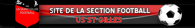 US SAINT-GILLES FOOTBALL : site officiel du club de foot de ST GILLES - footeo
