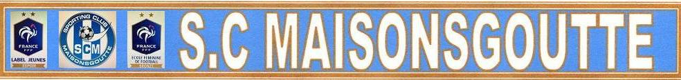 SPORTING CLUB DE MAISONSGOUTTE : site officiel du club de foot de MAISONSGOUTTE - footeo