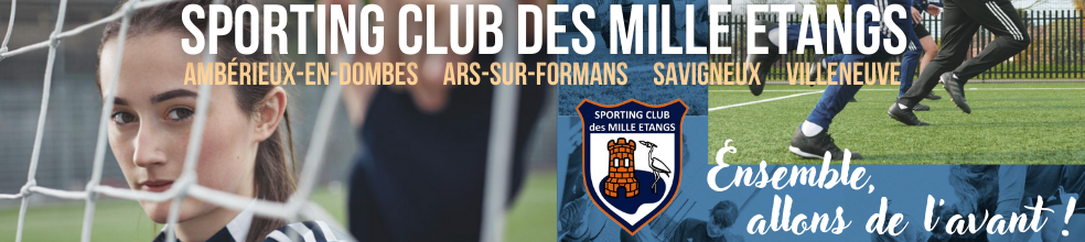 Sporting Club des MILLE ETANGS : site officiel du club de foot de Ambérieux-en-Dombes - footeo