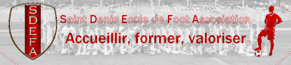 Saint Denis Ecole de Foot Association : site officiel du club de foot de ST DENIS - footeo