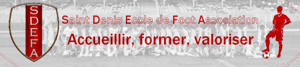 Saint Denis Ecole de Foot Association : site officiel du club de foot de ST DENIS - footeo