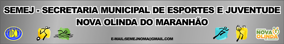 SECRETARIA MUNICIPAL DE ESPORTES E JUVENTUDE : site oficial do clube de futebol de Nova Olinda do Maranhão - footeo