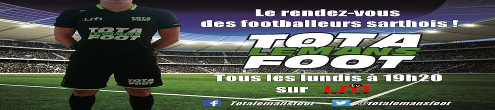 Totalemansfoot : site officiel du club de foot de Le Mans - footeo