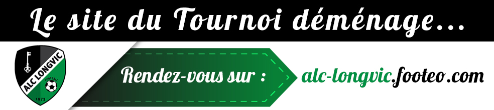 Tournoi du 1er Mai de Longvic : site officiel du tournoi de foot de LONGVIC - footeo