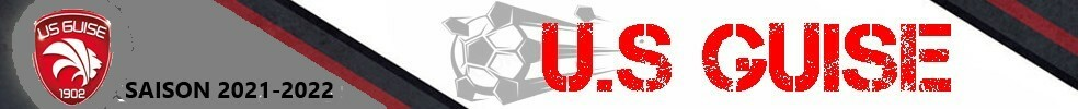 UNION SPORTIVE GUISARDE : site officiel du club de foot de GUISE - footeo