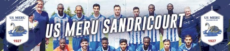 Us Meru Sandricourt : site officiel du club de foot de MERU - footeo