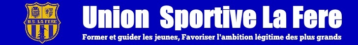 Union Sportive La Fere Football : site officiel du club de foot de LA FERE - footeo