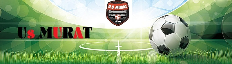 Union Sportive Murataise (USM) : site officiel du club de foot de MURAT - footeo